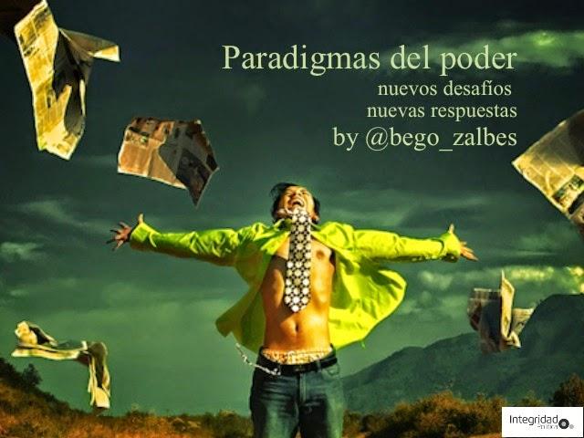 Paradigmas del poder: nuevos desafíos, nuevas respuestas (I)